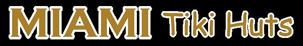 Miami Tiki Huts